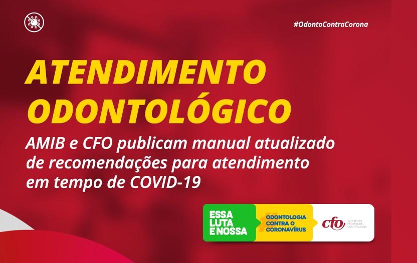 Publicada versão atualizada de recomendações AMIB/CFO para enfrentamento da COVID-19 na Odontologia