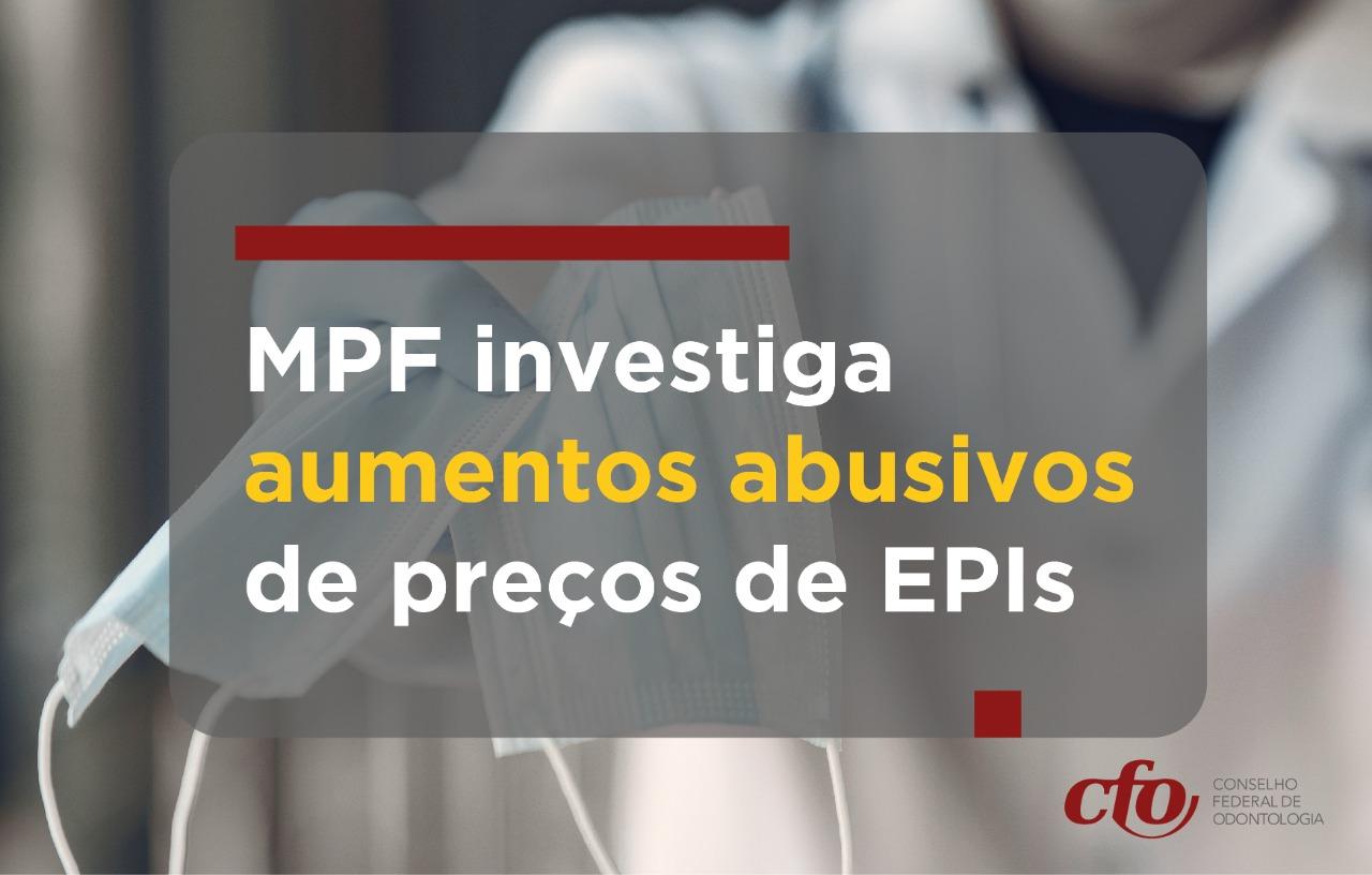 MPF investiga aumentos abusivos de preços de EPIs