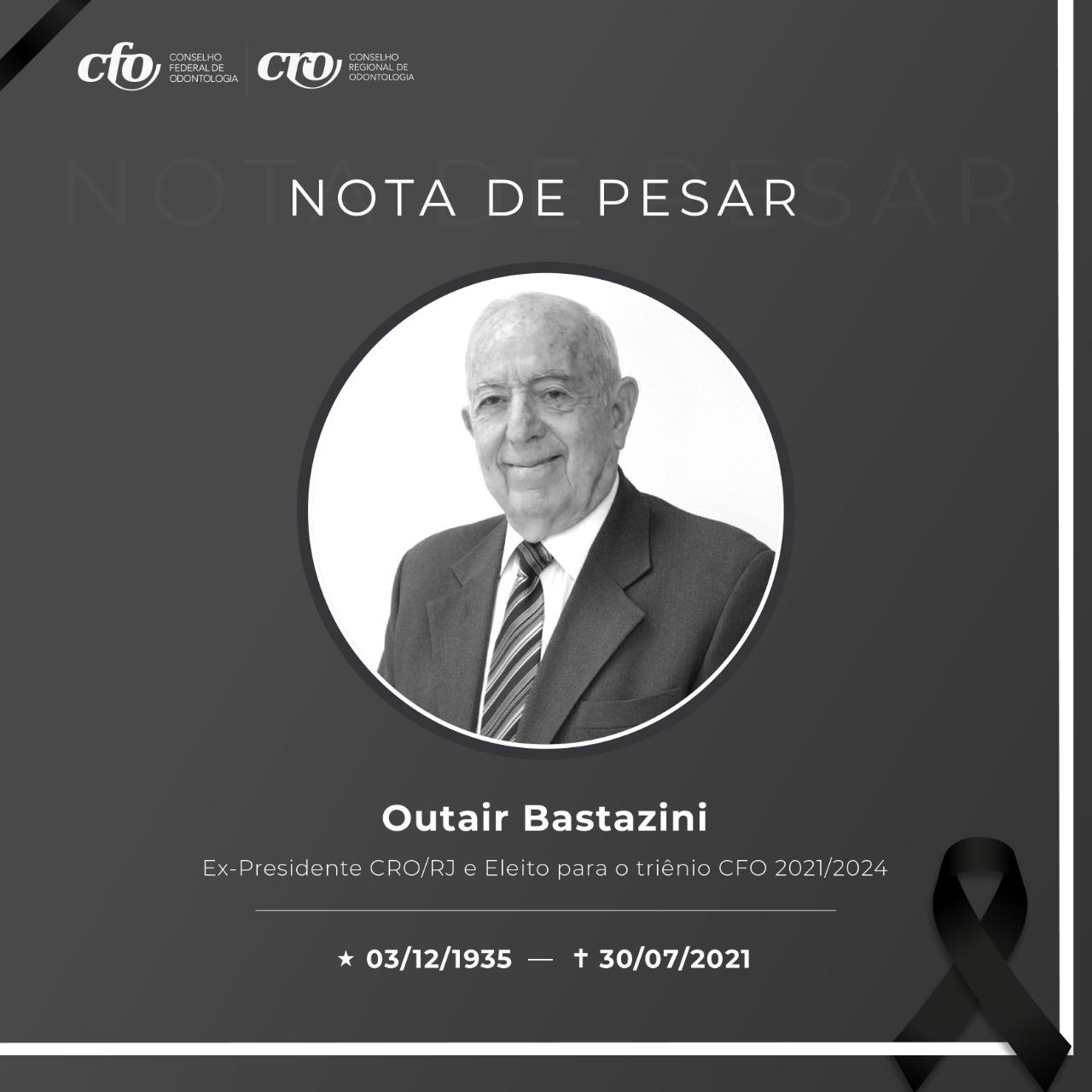 Nota de pesar - Outair Bastazini